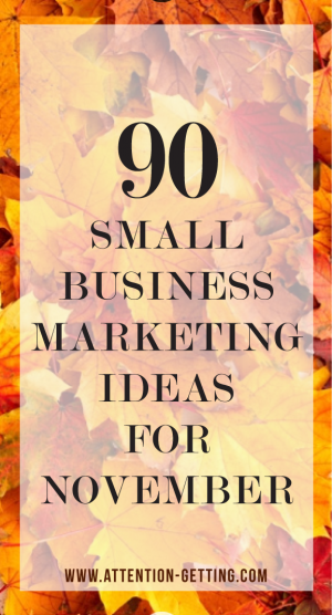 MARKETING IDEAS NOVEMBER